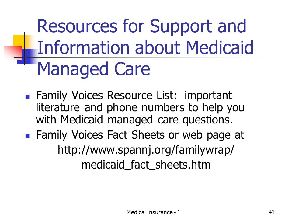 Resources for Support and Information about Medicaid Managed Care