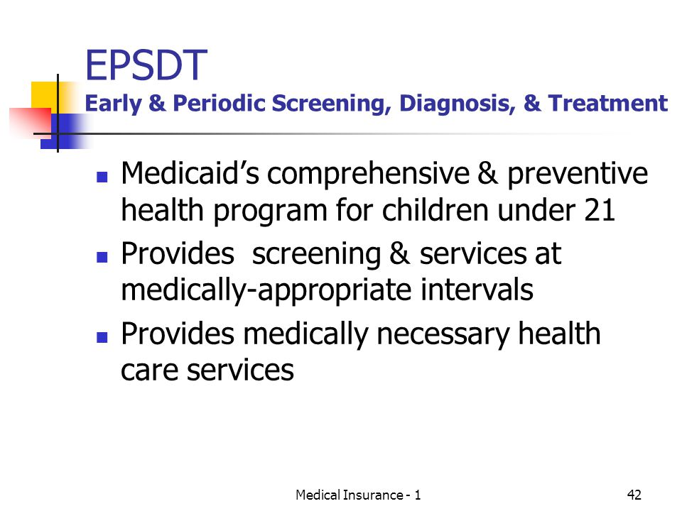 EPSDT Early & Periodic Screening, Diagnosis, & Treatment
