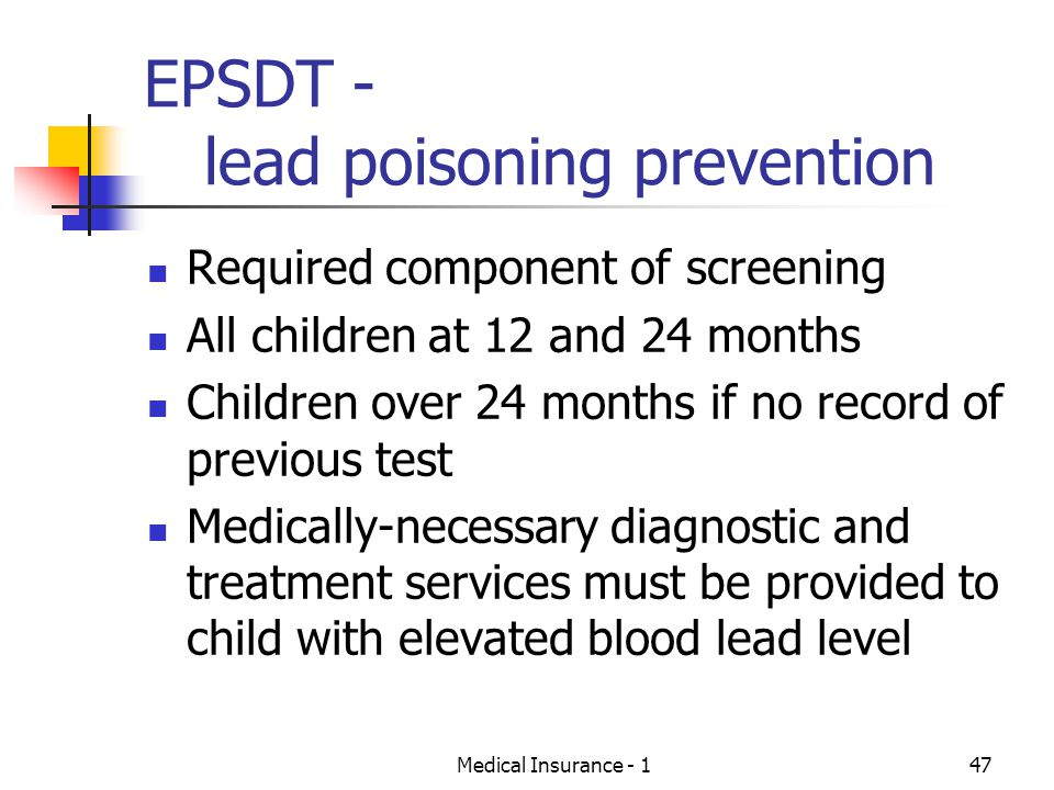 EPSDT - lead poisoning prevention