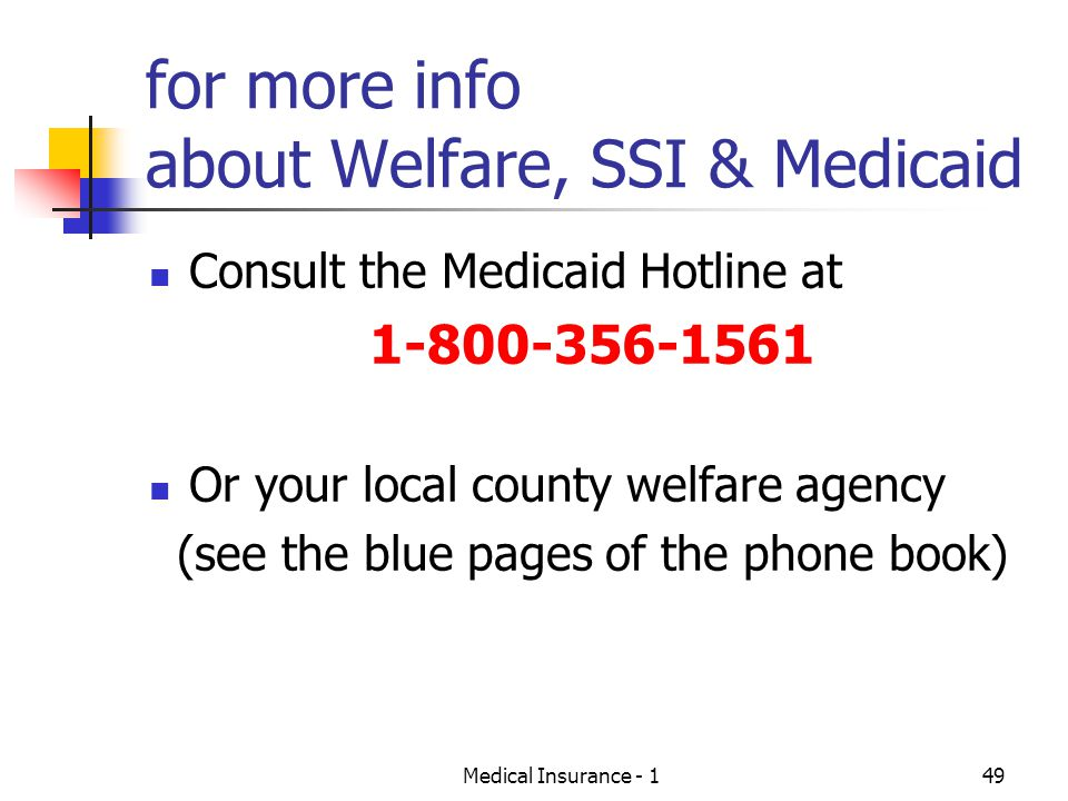 for more info about Welfare, SSI & Medicaid