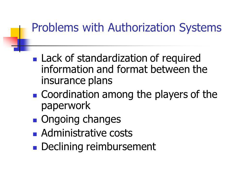 Problems with Authorization Systems