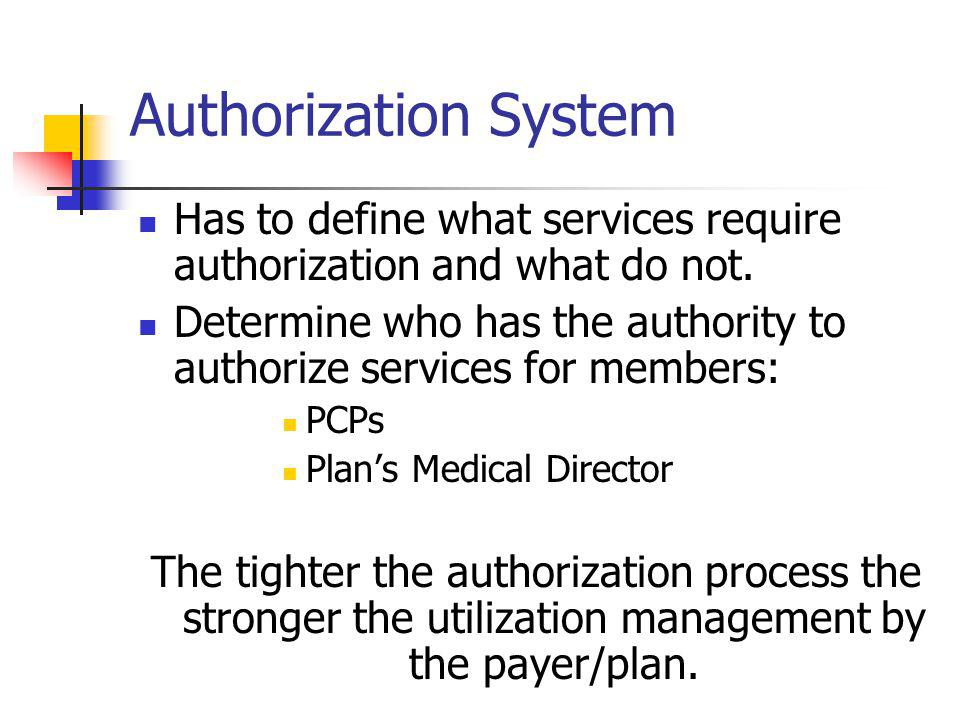 Authorization System Has to define what services require authorization and what do not.