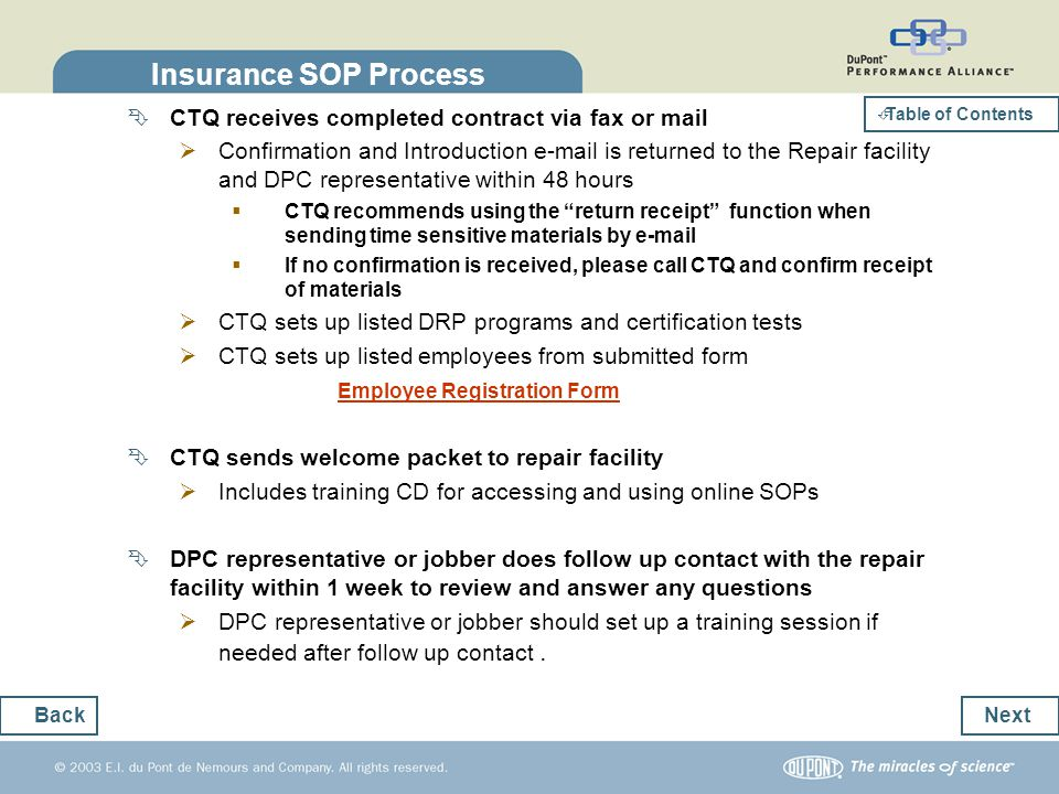 Insurance SOP Process CTQ receives completed contract via fax or mail
