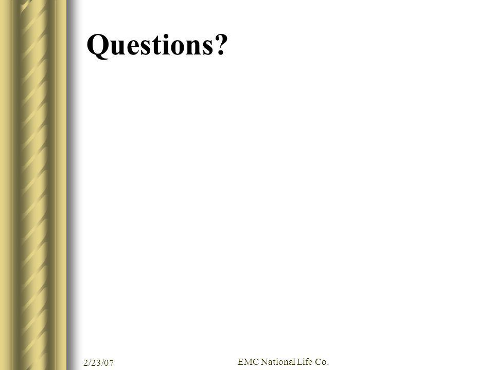 Questions 2/23/07 EMC National Life Co.