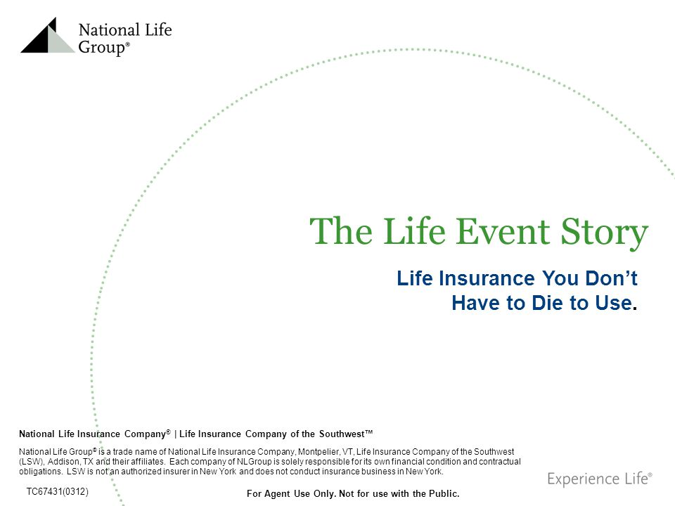 Life Insurance You Don't Have to Die to Use.