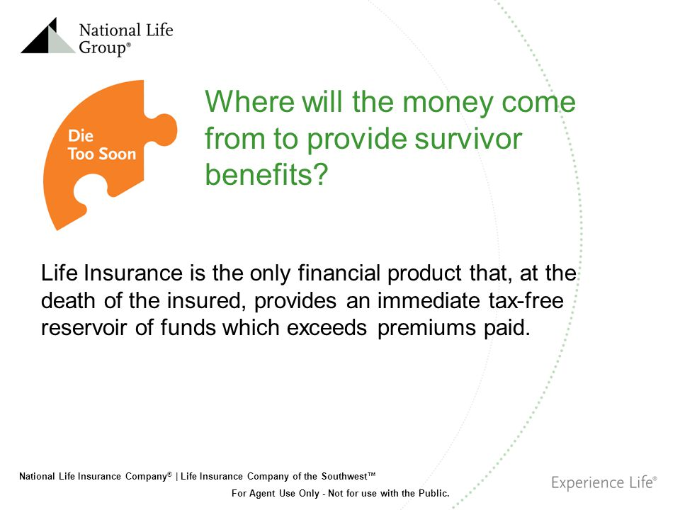 Where will the money come from to provide survivor benefits
