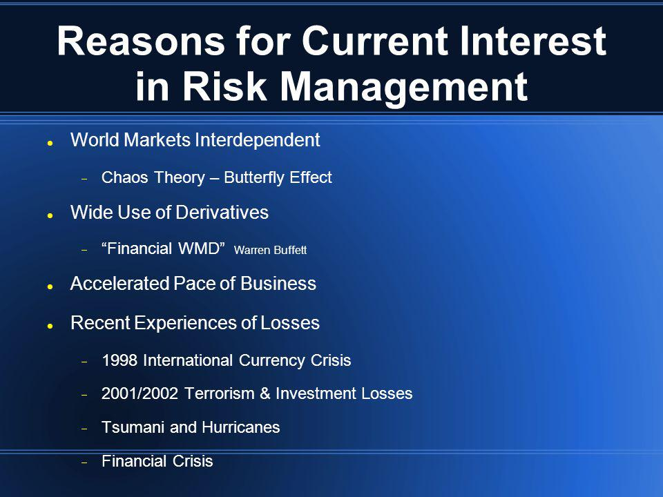 Reasons for Current Interest in Risk Management