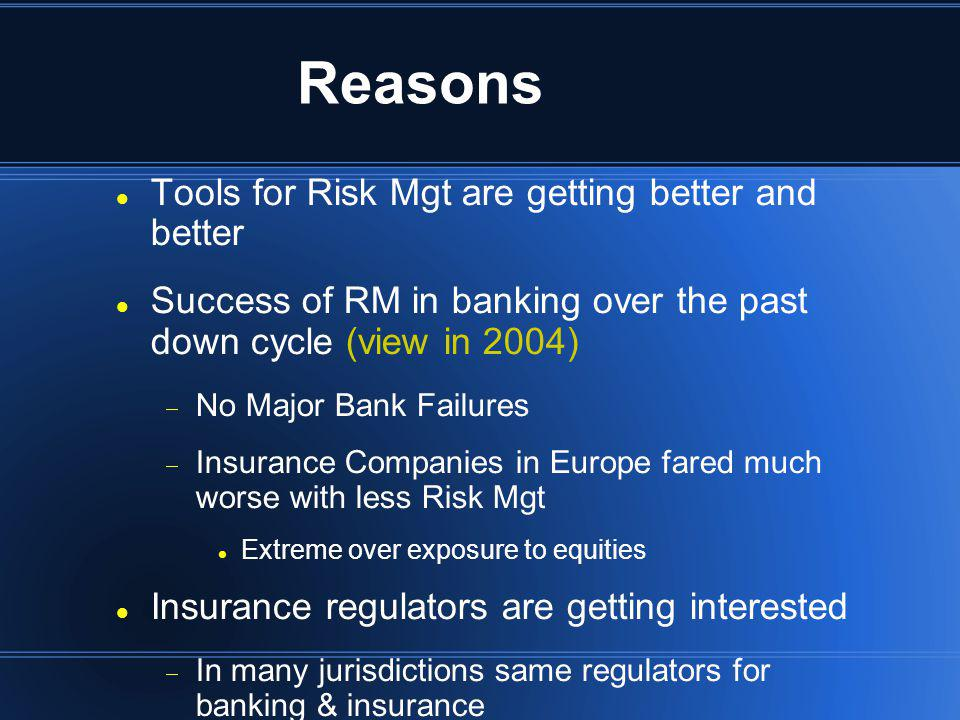 Reasons Tools for Risk Mgt are getting better and better