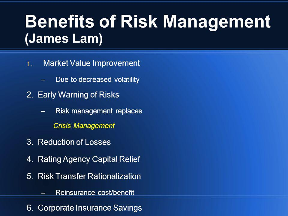 Benefits of Risk Management (James Lam)