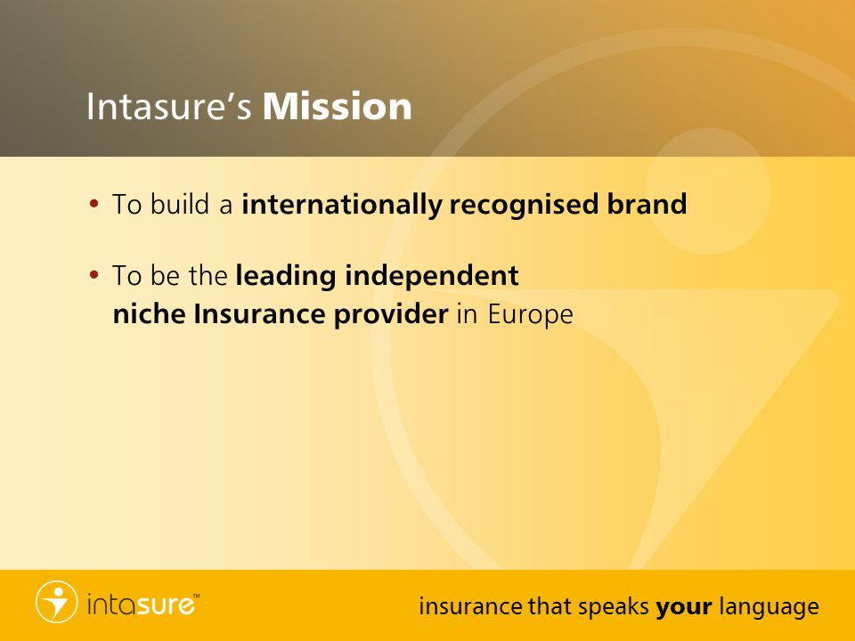 Intasure's Mission To build a internationally recognised brand