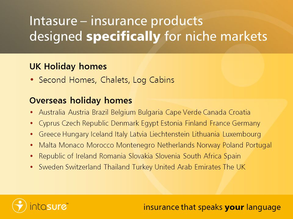 Intasure – insurance products designed specifically for niche markets