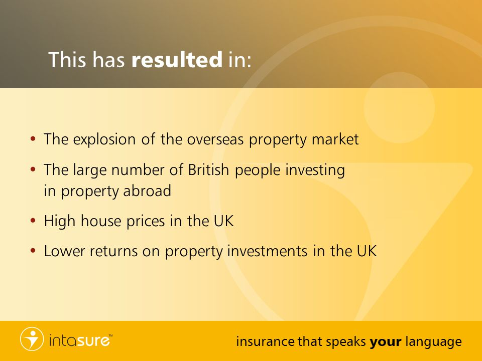 This has resulted in: The explosion of the overseas property market