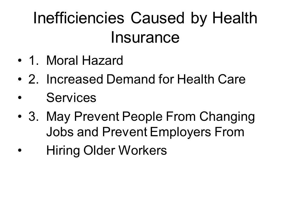 Inefficiencies Caused by Health Insurance