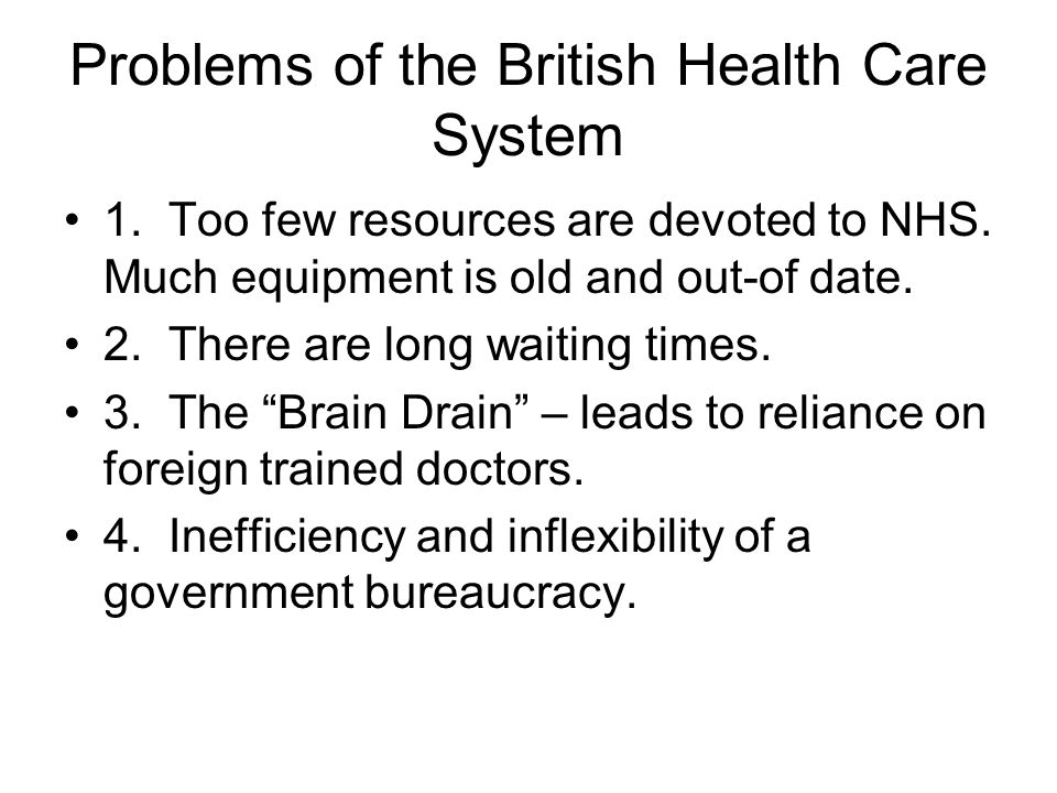 Problems of the British Health Care System