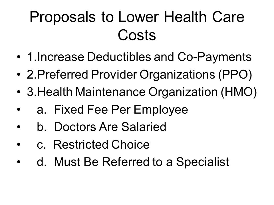 Proposals to Lower Health Care Costs