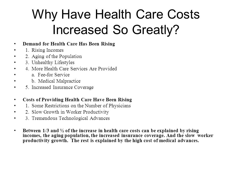 Why Have Health Care Costs Increased So Greatly