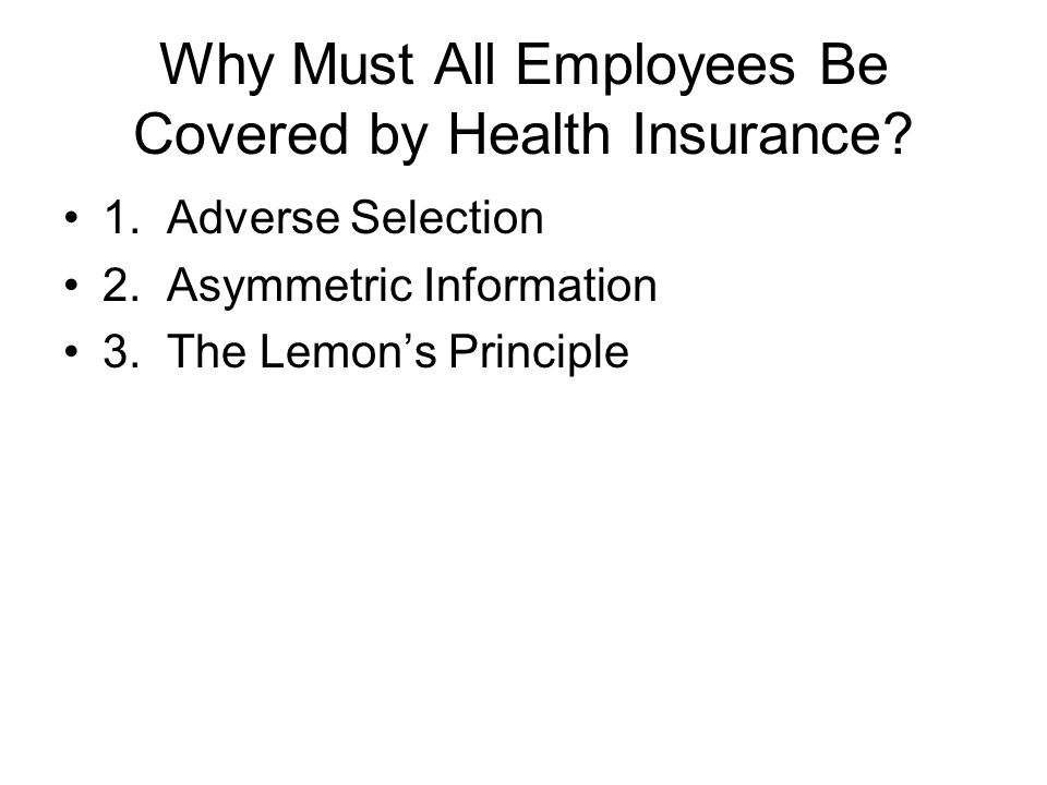Why Must All Employees Be Covered by Health Insurance