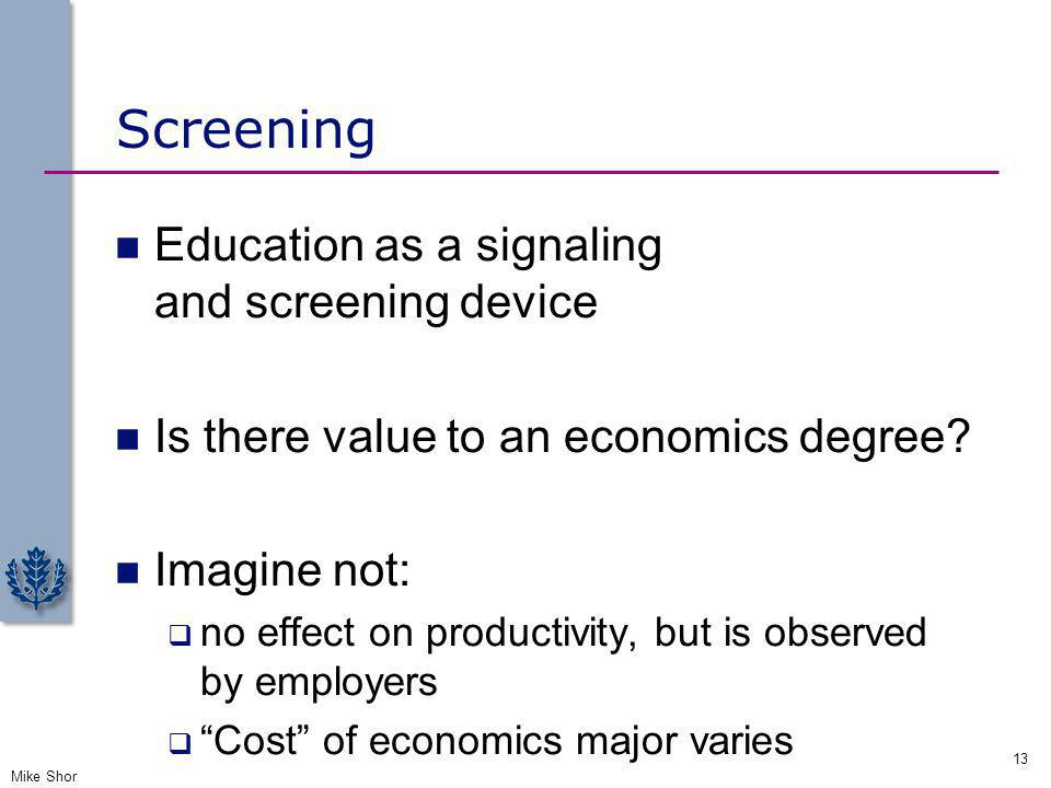 Screening Education as a signaling and screening device