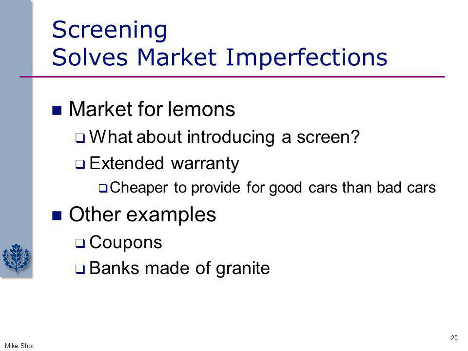 Screening Solves Market Imperfections