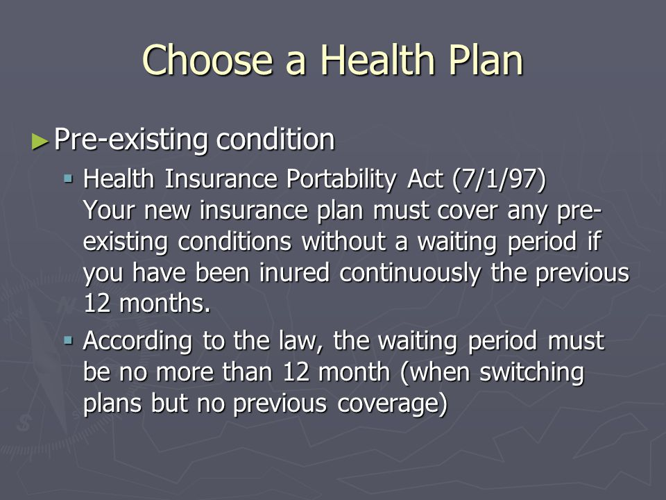 Choose a Health Plan Pre-existing condition