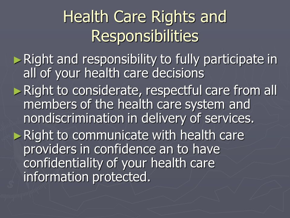 Health Care Rights and Responsibilities