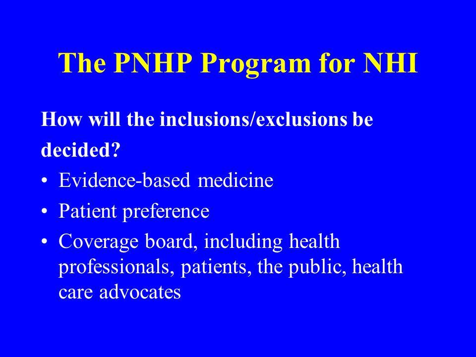 The PNHP Program for NHI