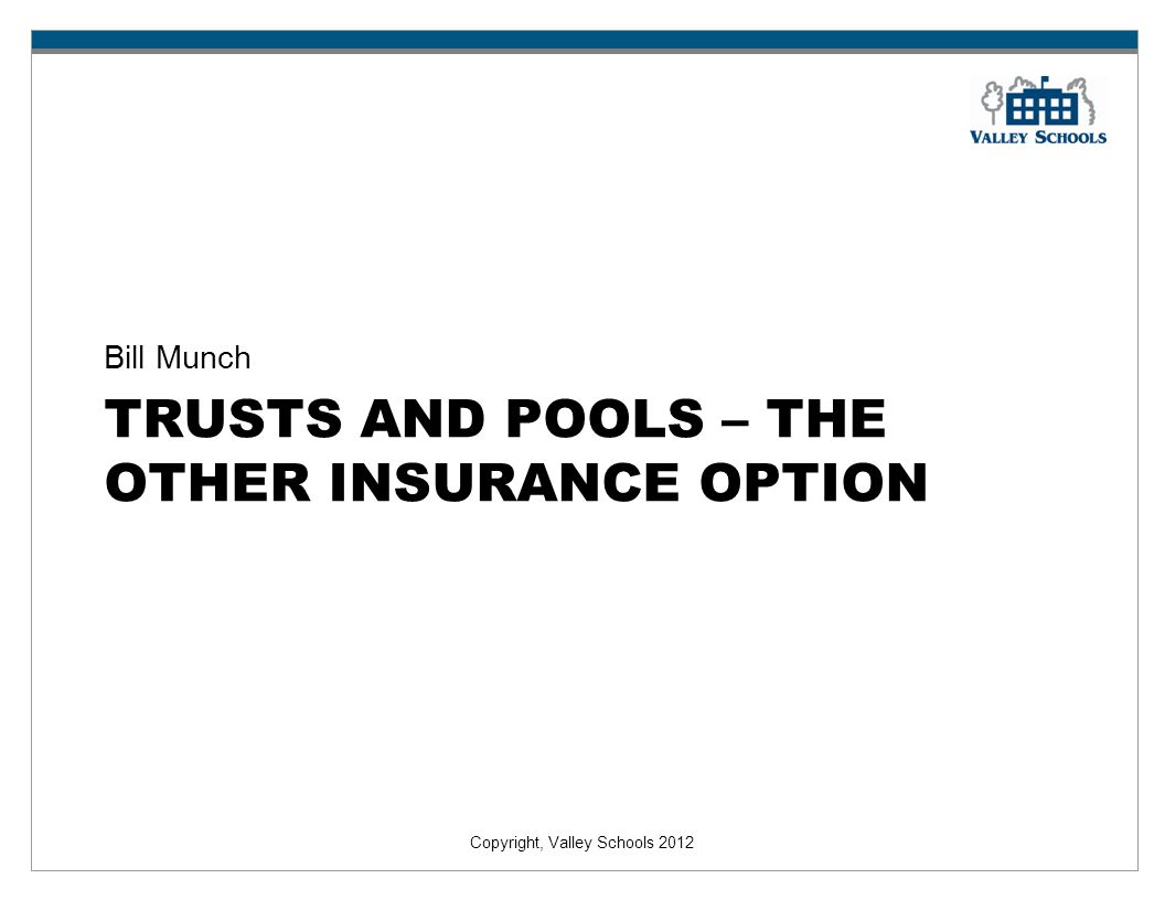 Trusts and pools – the other insurance option