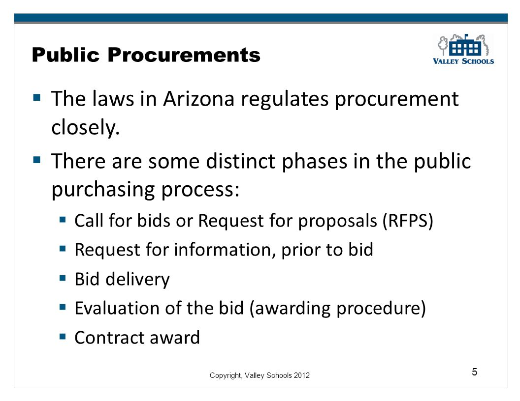 The laws in Arizona regulates procurement closely.