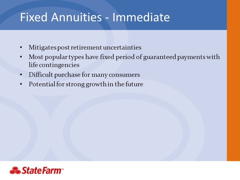 Fixed Annuities - Immediate