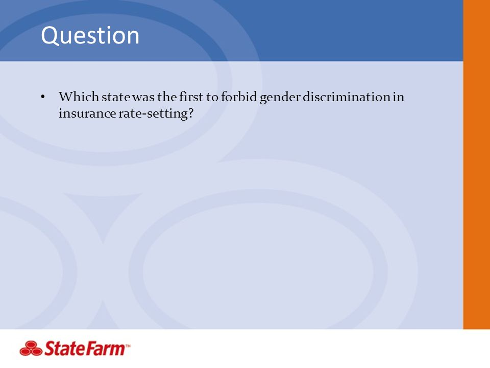 Question Which state was the first to forbid gender discrimination in insurance rate-setting