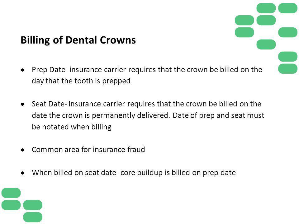 Billing of Dental Crowns