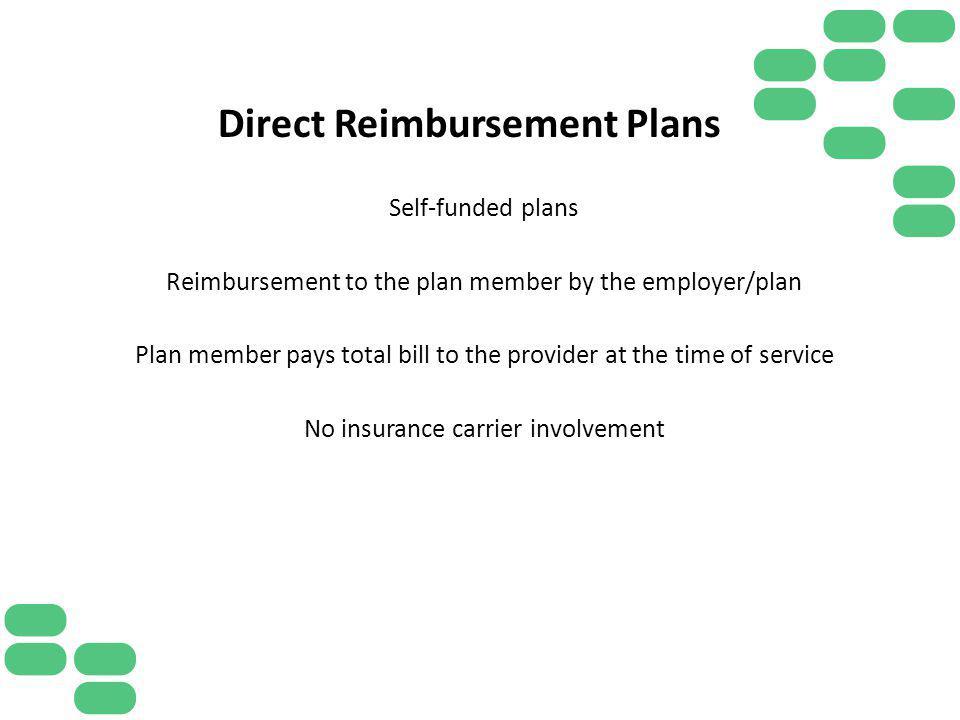 Direct Reimbursement Plans