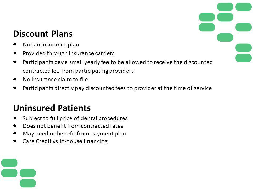 Discount Plans Uninsured Patients Not an insurance plan