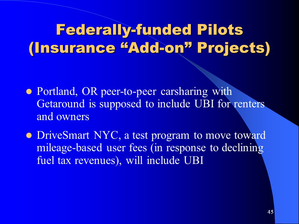 Federally-funded Pilots (Insurance Add-on Projects)