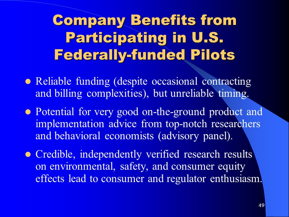 Company Benefits from Participating in U.S. Federally-funded Pilots