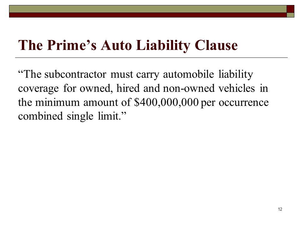 The Prime's Auto Liability Clause