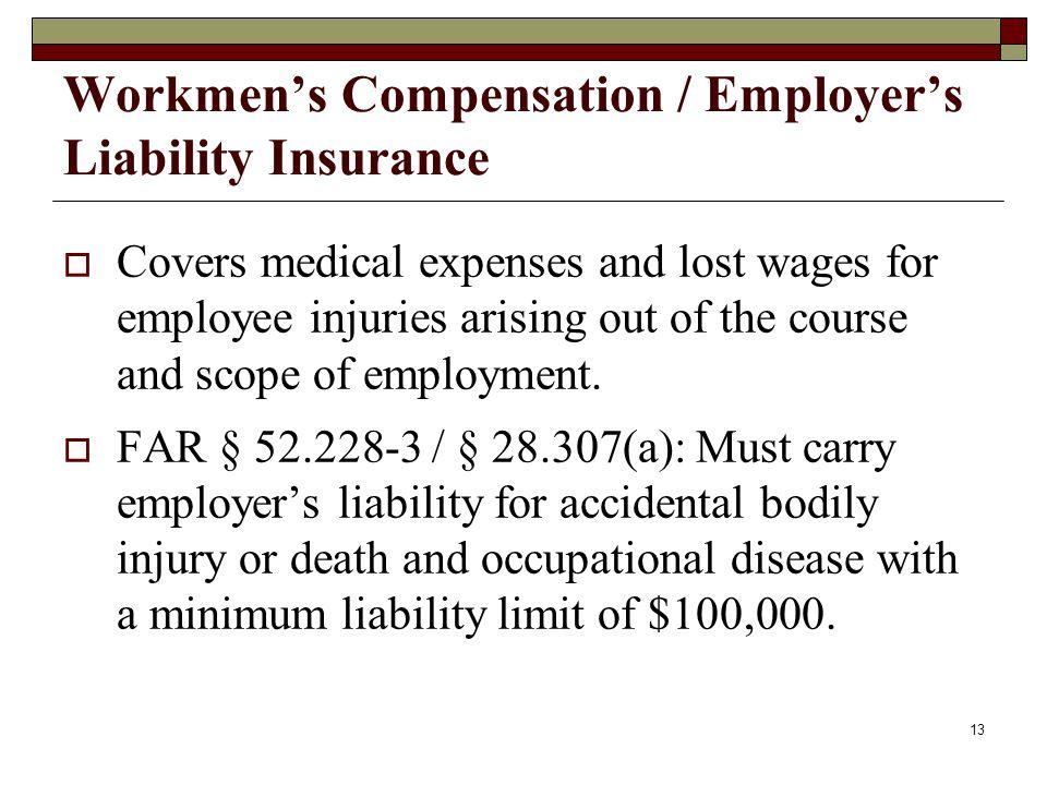 Workmen's Compensation / Employer's Liability Insurance