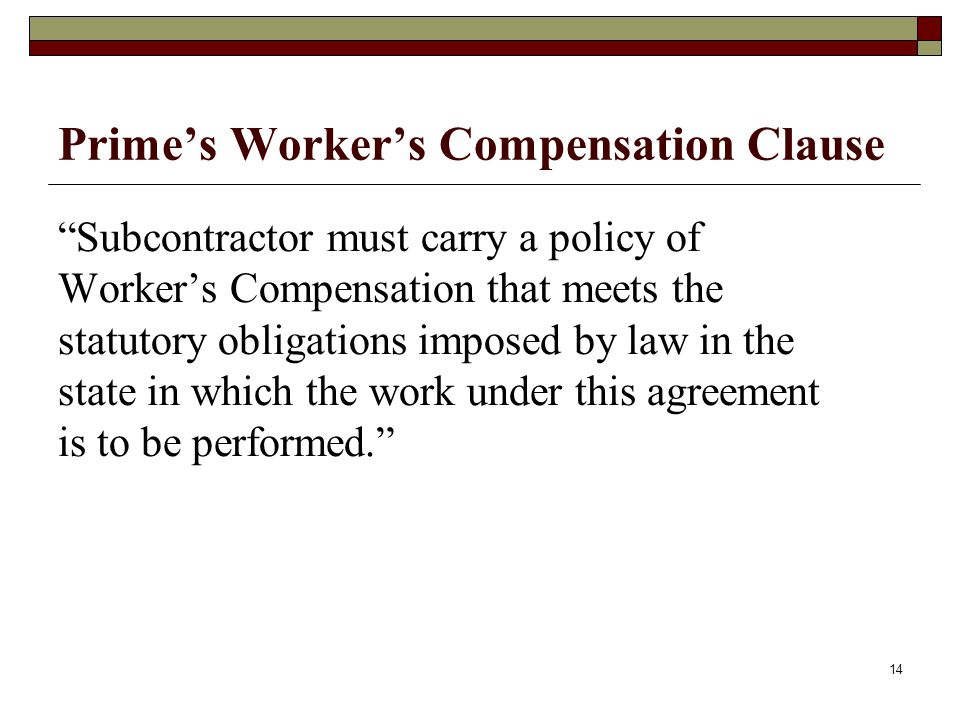 Prime's Worker's Compensation Clause