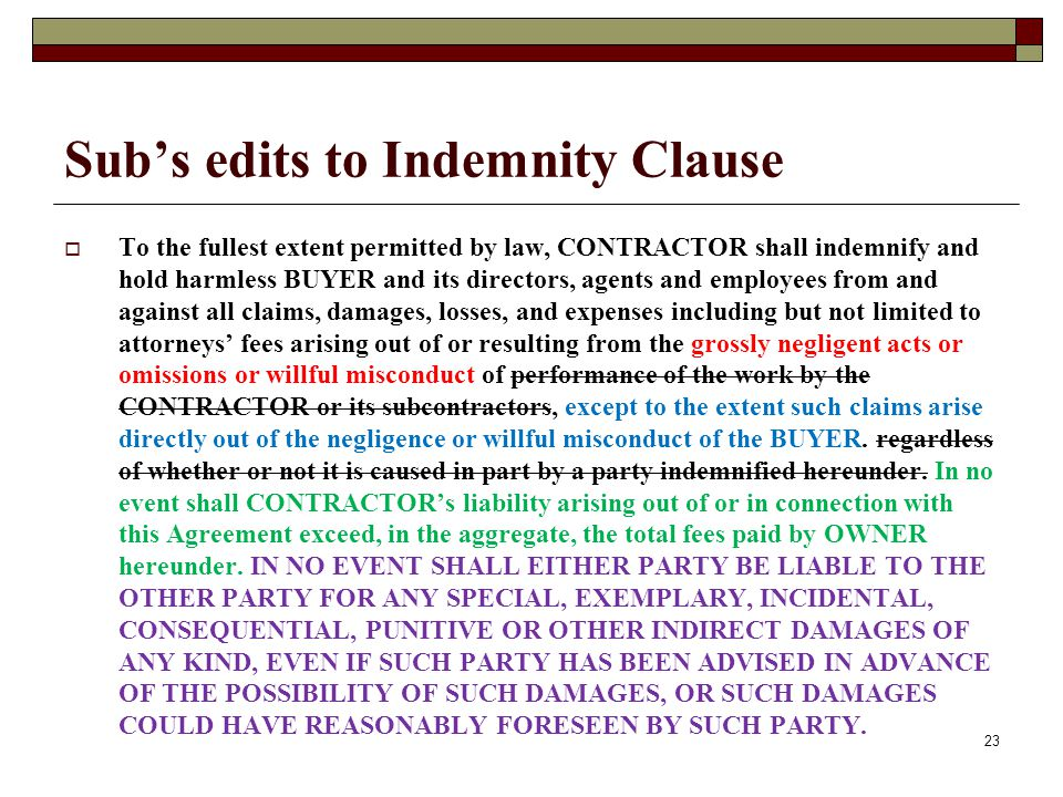 Sub's edits to Indemnity Clause
