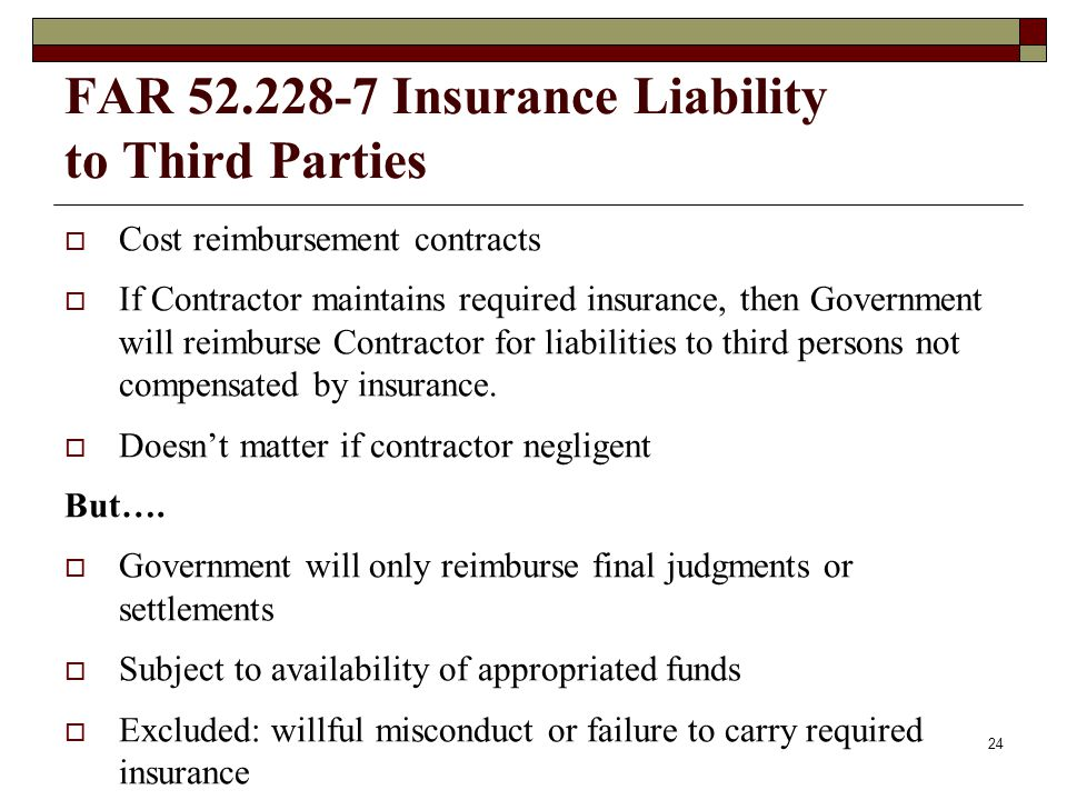 FAR 52.228-7 Insurance Liability to Third Parties