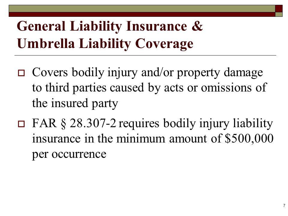 General Liability Insurance & Umbrella Liability Coverage