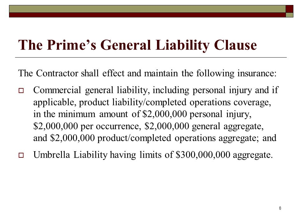 The Prime's General Liability Clause