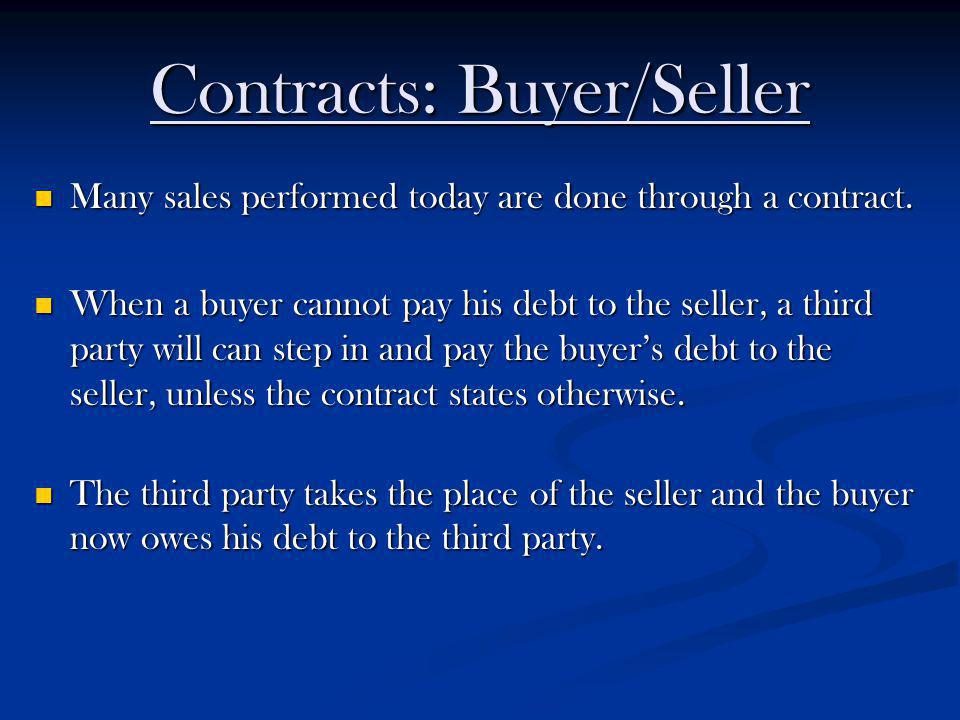 Contracts: Buyer/Seller
