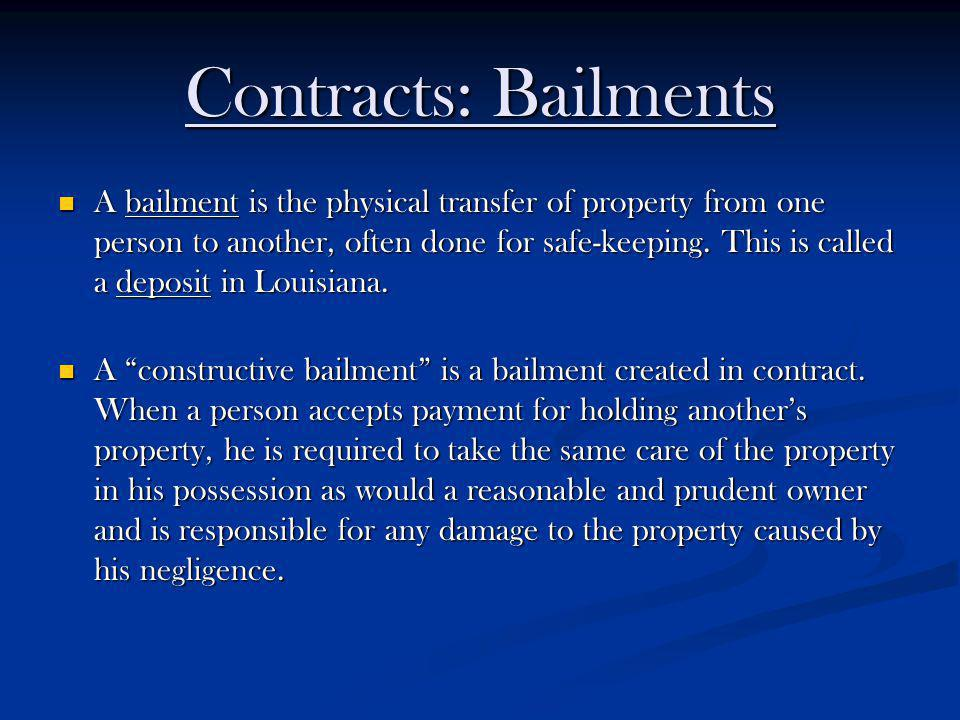 Contracts: Bailments