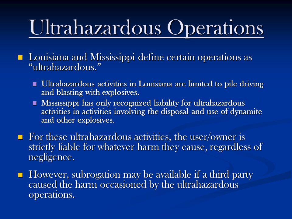 Ultrahazardous Operations