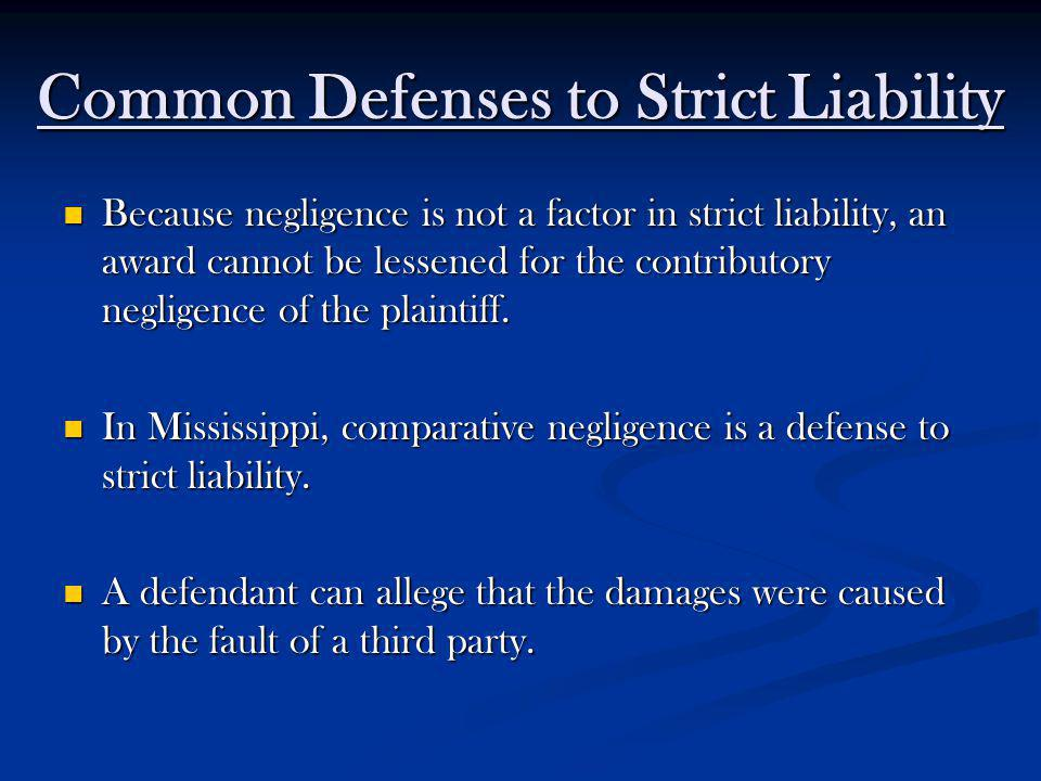 Common Defenses to Strict Liability