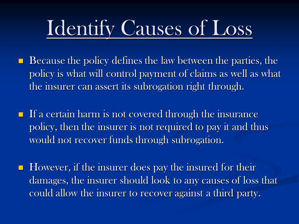 Identify Causes of Loss