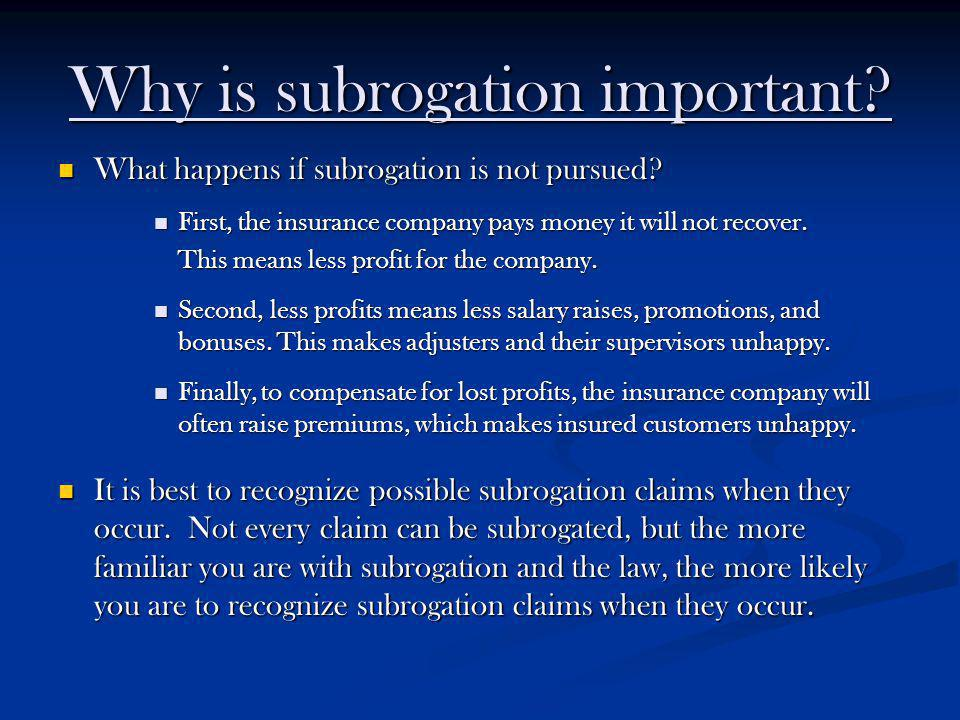 Why is subrogation important