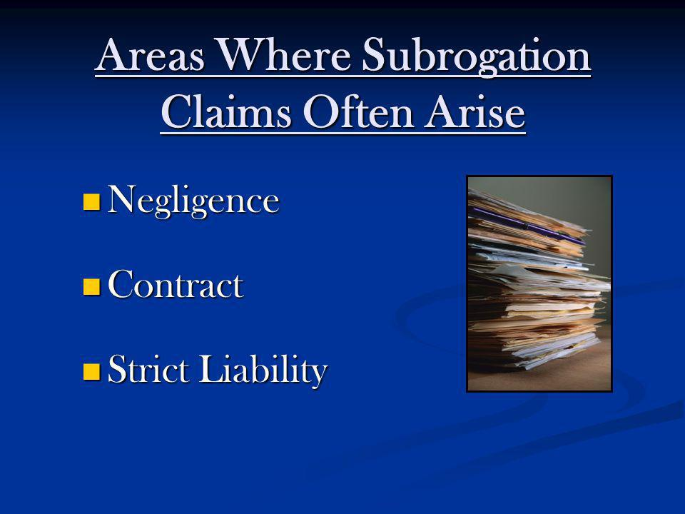 Areas Where Subrogation Claims Often Arise