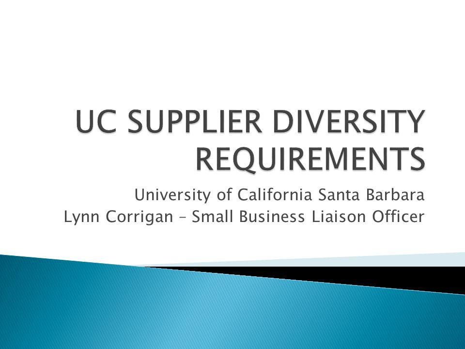UC SUPPLIER DIVERSITY REQUIREMENTS